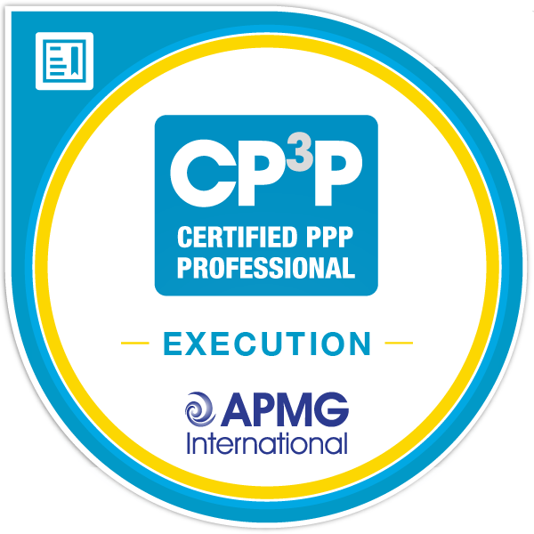 Certified Public-Private Partnerships (PPP) Execution