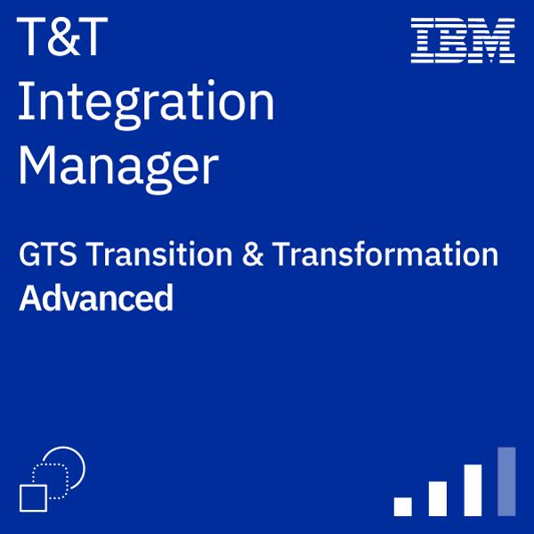 Transition & Transformation Integration Manager