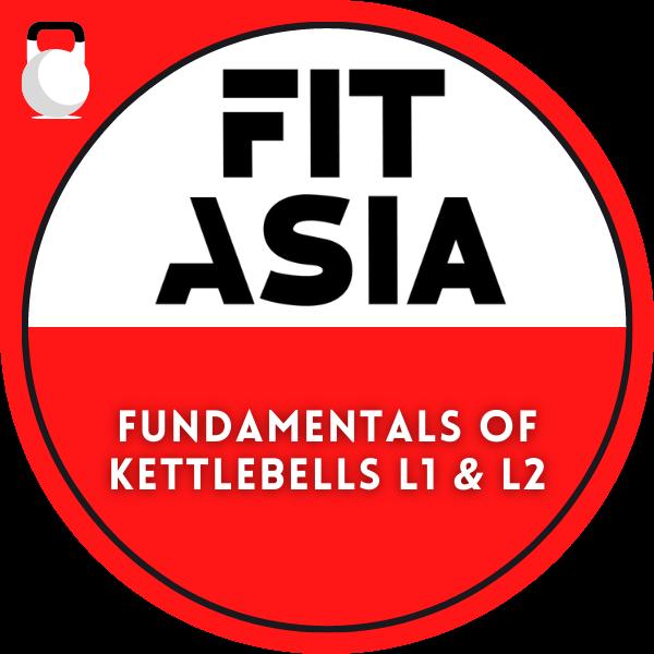 FIT Asia Fundamentals of Kettlebells Level 1 & 2