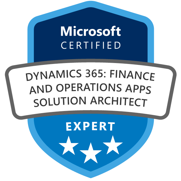 Microsoft Certified: Dynamics 365: Finance and Operations Apps Solution Architect Expert