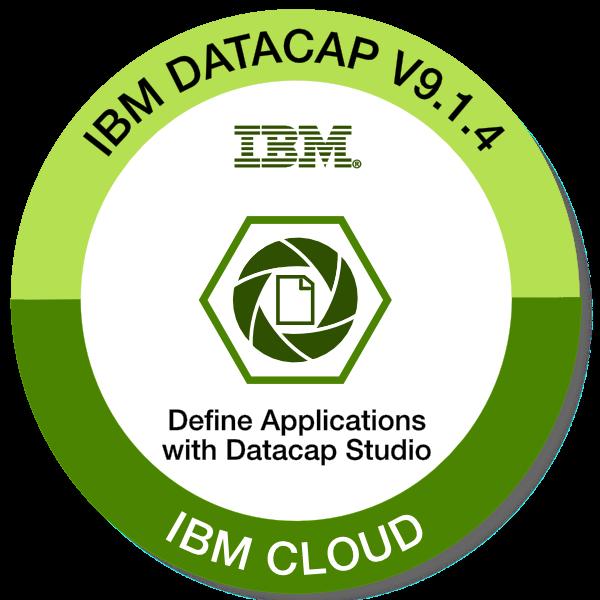 IBM Datacap V9.1.4 - Define Applications with Datacap Studio