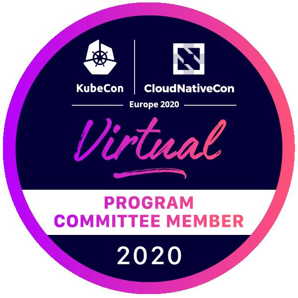 Program Committee Member: KubeCon + CloudNativeCon Europe 2020