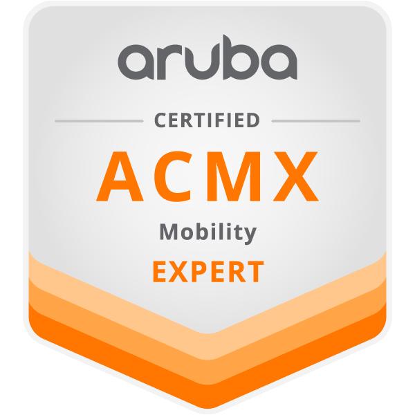 Aruba Certified Mobility Expert (ACMX)