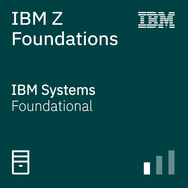 IBM Z Foundations
