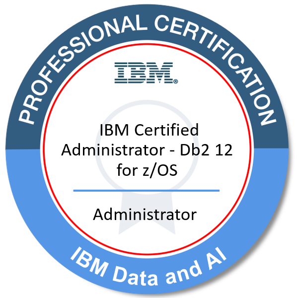 IBM Certified Administrator - Db2 12 for z/OS