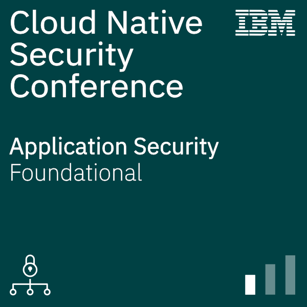 Cloud Native Security Conference - App Security