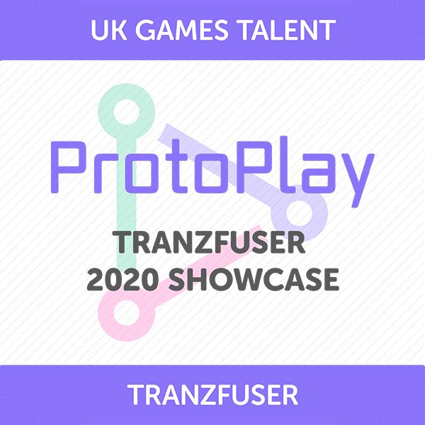 ProtoPlay: Tranzfuser 2020 Showcase