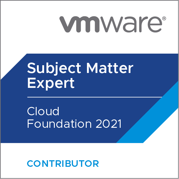 Certification Subject Matter Expert - VMware Cloud Foundation 2021