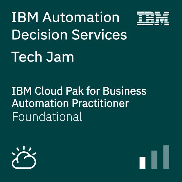IBM Automation Decision Services - Tech Jam