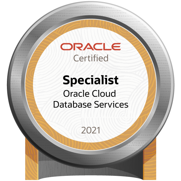 Oracle Cloud Database Services 2021 Certified Specialist