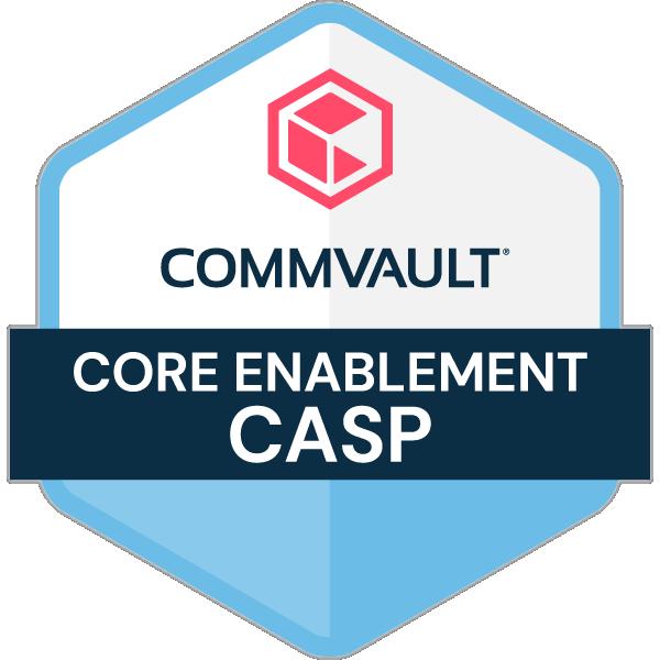 Commvault Core Enablement - CASP