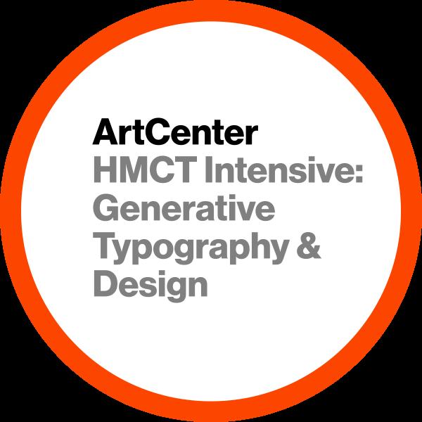 HMCT Intensive: Generative Typography & Design