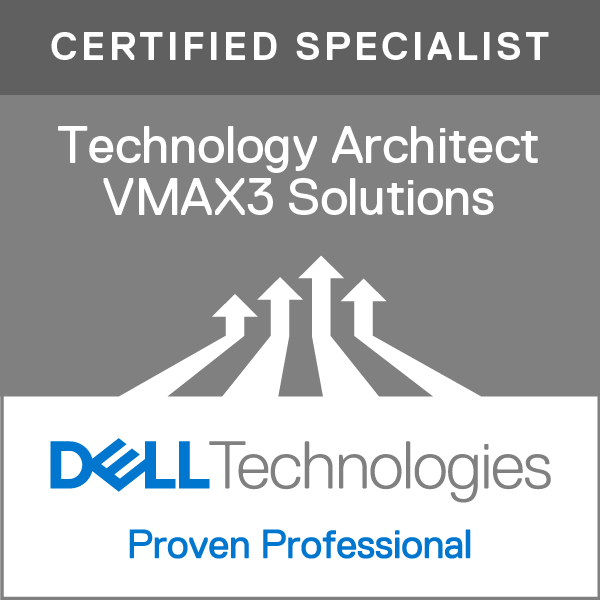 Specialist - Technology Architect, VMAX3 Solutions Version 1.0
