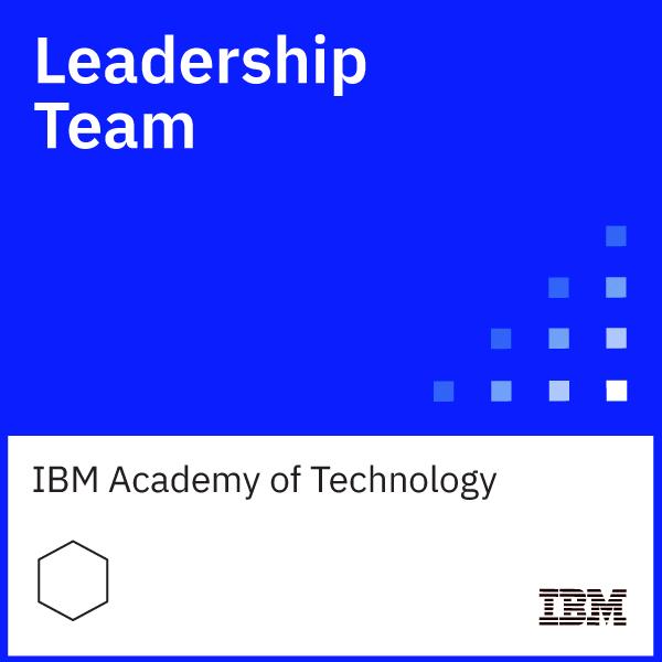 Leadership Team - IBM Academy of Technology