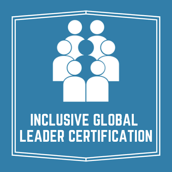 The Inclusive Global Leader Certification