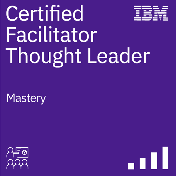 IBM Certified Facilitator - Thought Leader
