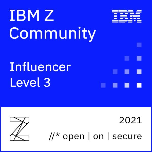 IBM Z Community Influencer - 2021 (Level 3)
