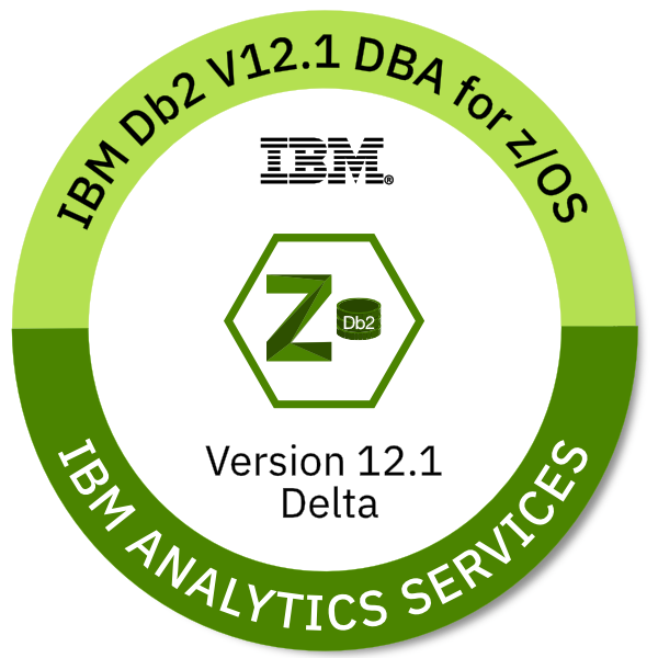 IBM Db2 for z/OS V12.1 Database Administrator - Version 12.1 Delta