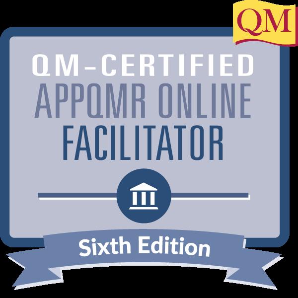 QM-Certified Applying the QM Rubric Online Facilitator