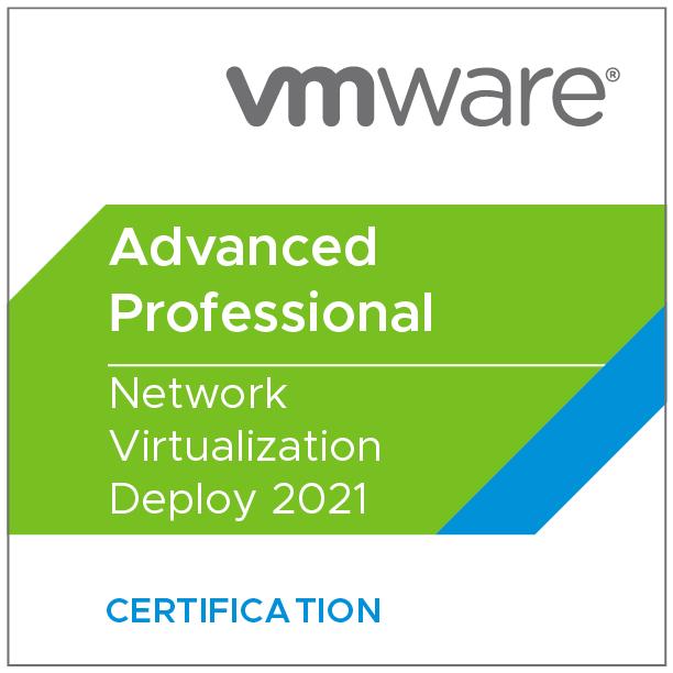 VMware Certified Advanced Professional - Network Virtualization Deploy 2021