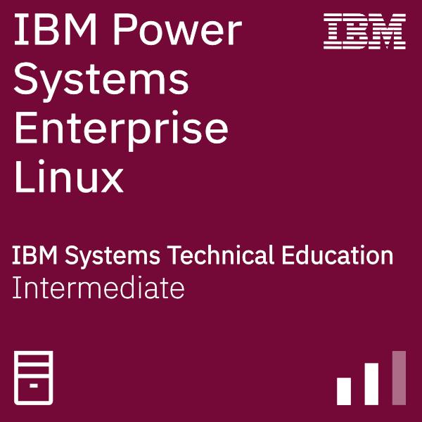 IBM Power Systems Enterprise Linux Technical