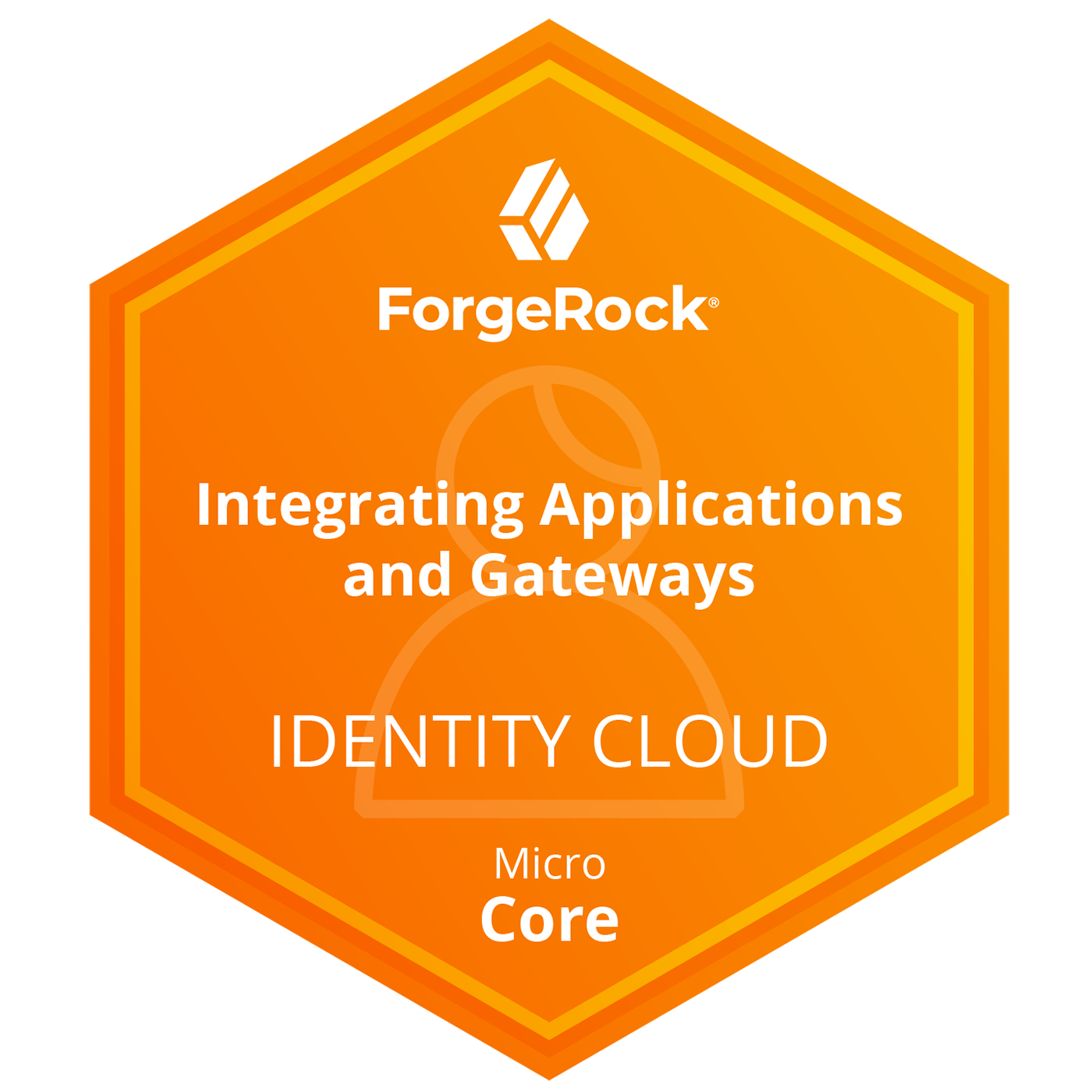 ForgeRock Identity Cloud Micro Core Skills - Integrating Applications and Gateways