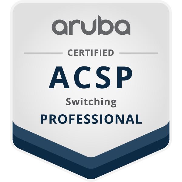 Aruba Certified Switching Professional (ACSP)