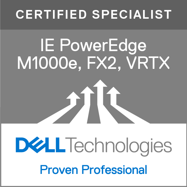 Specialist - Implementation Engineer, PowerEdge M1000e, FX2, and VRTX Version 1.0