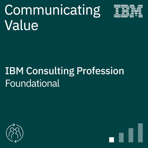 IBM Consulting – Communicating Value