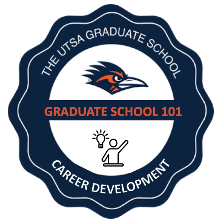 CAREER DEVELOPMENT: Graduate School 101