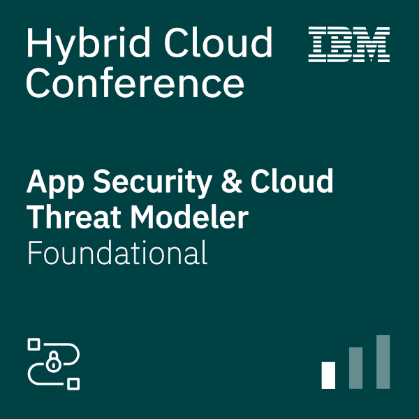 Hybrid Cloud Conference – App Security and Threat Modeler