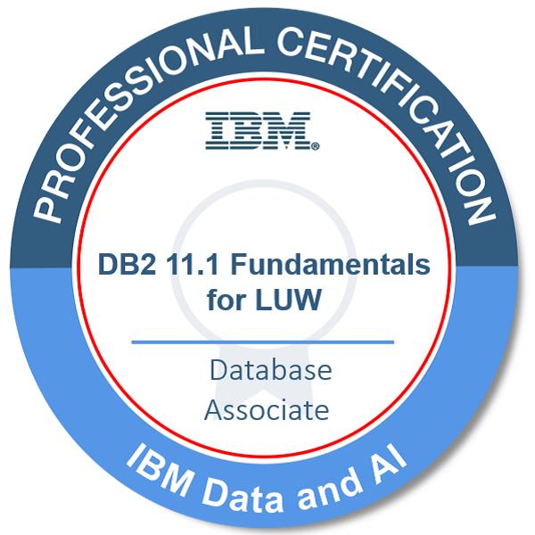 IBM Certified Database Associate - DB2 11.1 Fundamentals for LUW