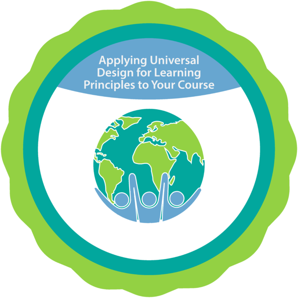 Applying Universal Design for Learning Principles to Your Course