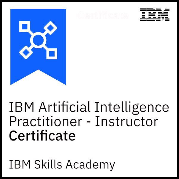 IBM Artificial Intelligence Practitioner - Instructor Certificate