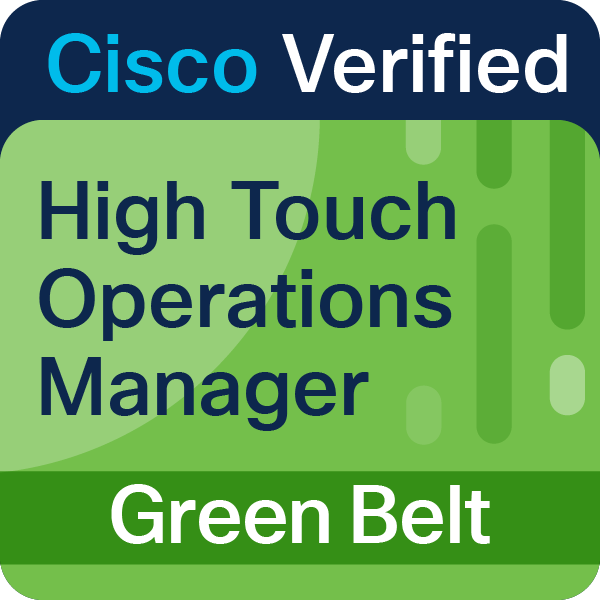 High Touch Operations Manager Green Belt