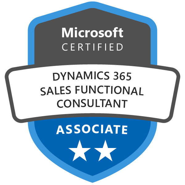 Microsoft Certified: Dynamics 365 Sales Functional Consultant Associate -  Credly